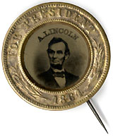 Abraham Lincoln: Choice FOR PRESIDENT 1864 ferrotype shell badge