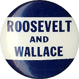Roosevelt and Wallace: Scarce logo button