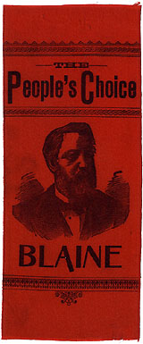 James G. Blaine: Choice THE PEOPLE'S CHOICE portrait ribbon