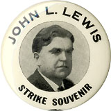 Organized Labor: John L. Lewis Flint Sit-Down Strike souvenir button