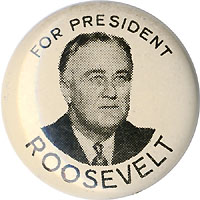 Franklin Roosevelt: FOR PRESIDENT picture litho button
