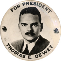 Thomas Dewey: Scarce FOR PRESIDENT photo button