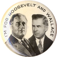 Roosevelt and Wallace: I'M FOR ROOSEVELT AND WALLACE photo jugate pinback