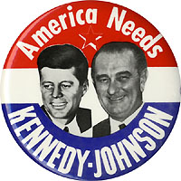 Kennedy and Johnson: Large AMERICA NEEDS jugate button