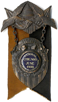 William Howard Taft: 1908 RNC Assistant Sergeant-at-Arms badge