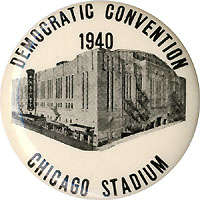 Franklin D. Roosevelt: 1940 Chicago DNC souvenir button