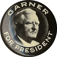 John N. Garner: Real photo FOR PRESIDENT picture pinback (1940)