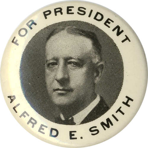 Alfred E. Smith: Standard FOR PRESIDENT picture pinback