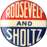 Roosevelt and Sholtz: Scarce Florida gubernatorial coattail pinback