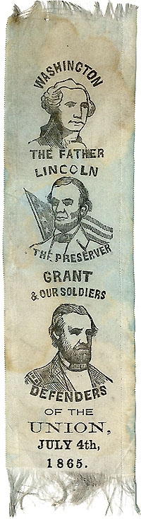 Abraham Lincoln and U.S. Grant: July 4th 1865 celebration ribbon