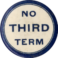 Theodore Roosevelt: NO THIRD TERM pinback (1912)