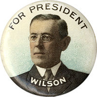 Woodrow Wilson: Chromo FOR PRESIDENT portrait pinback