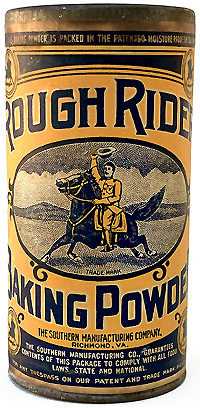 Theodore Roosevelt: Rough Rider Baking Powder tin
