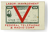 World War II home front: Federal Telephone & Radio Corp. celluloid badge
