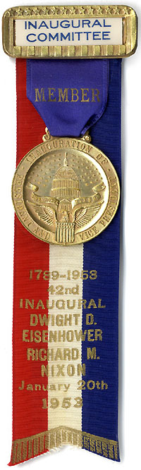 Eisenhower and Nixon: 1953 Inaugural Committee Member badge