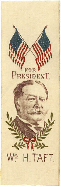 William Howard Taft: Crossed flags FOR PRESIDENT silk portrait ribbon