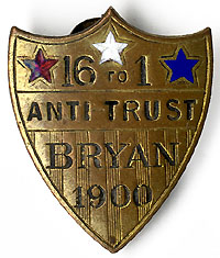 William Jennings Bryan: Rare 16 TO 1 ANTI-TRUST shield stud