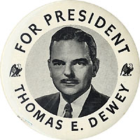 Thomas Dewey: FOR PRESIDENT portrait button w/ eagles