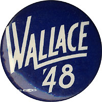 Henry Wallace: WALLACE '48 celluloid button
