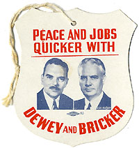 Dewey and Bricker: Jugate PEACE AND JOBS QUICKER paper tag
