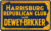 Dewey and Bricker: Scarce HARRISBURG REPUBLICAN CLUB auto license attachment