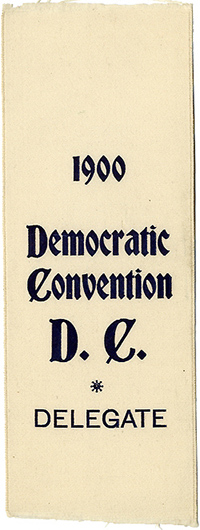William Jennings Bryan: 1900 DNC District of Columbia delegate ribbon