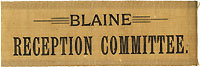 James G. Blaine: BLAINE RECEPTION COMMITTEE ribbon