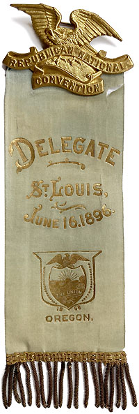 William McKinley: 1896 RNC Oregon delegate badge