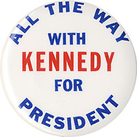 All the Way with Kennedy for President