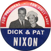 For President For First Lady / Dick & Pat Nixon