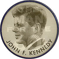 The Man for the 60's / John F. Kennedy