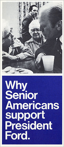 Why Senior Americans support President Ford.