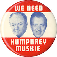We Need Humphrey Muskie