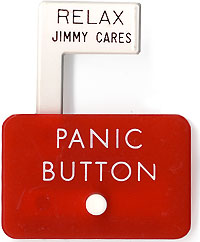 PANIC BUTTON / Relax Jimmy Cares