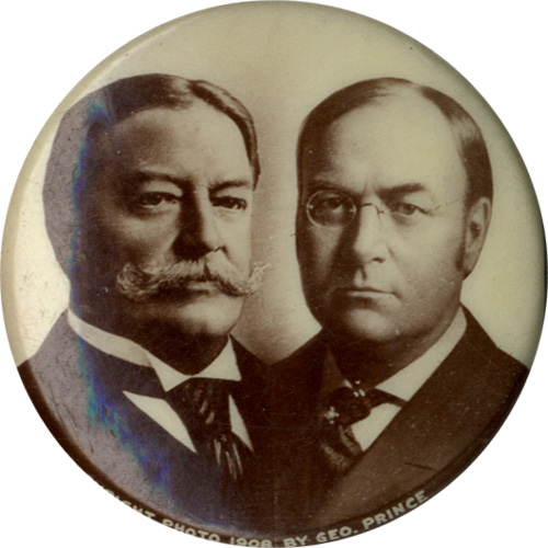 Taft and Sherman: 1908 photographic jugate pinback