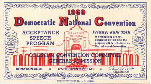 John F. Kennedy: 1960 DNC Acceptance Speech ticket