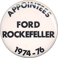 APPOINTEES Ford Rockefeller 1974-76
