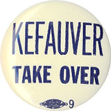 Kefauver Take Over