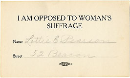I am Opposed to Woman's Suffrage