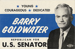 Barry Goldwater Republican for U.S. Senator