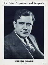 For Peace, Preparedness and Prosperity / Wendell Willkie for President