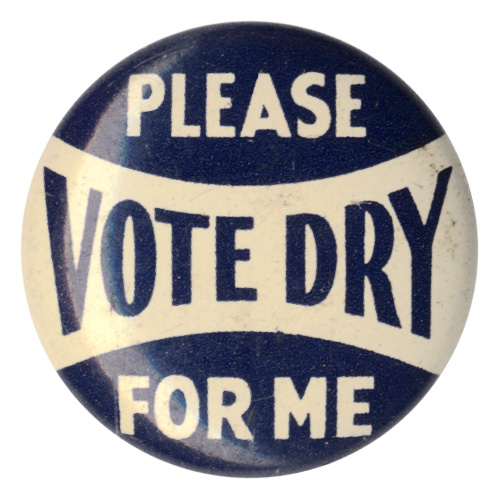 Please Vote Dry for Me