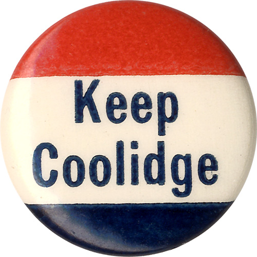 Calvin Coolidge: Classic KEEP COOLIDGE celluloid pinback