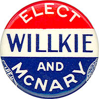 Elect Willkie and McNary
