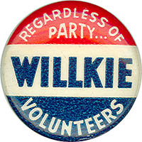 Regardless of Party Willkie Volunteers