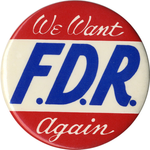 We Want F.D.R. Again