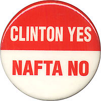 CLINTON YES NAFTA NO