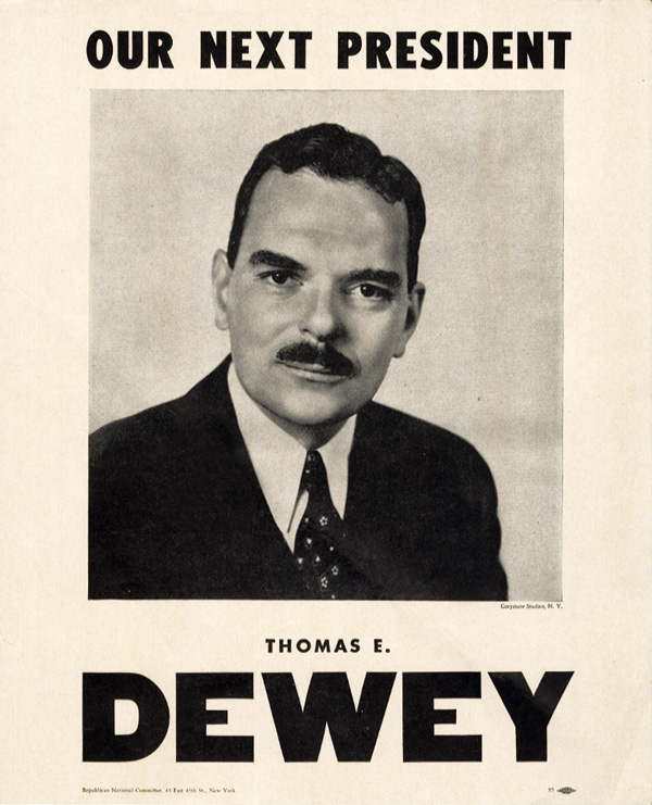 Thomas E. Dewey: Our Next President RNC poster