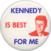 Kennedy is Best for Me