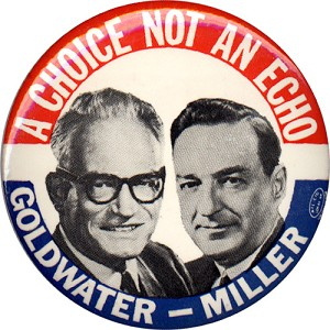 A Choice Not An Echo Goldwater-Miller